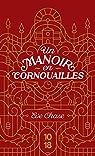 Un manoir en Cornouailles par Chase
