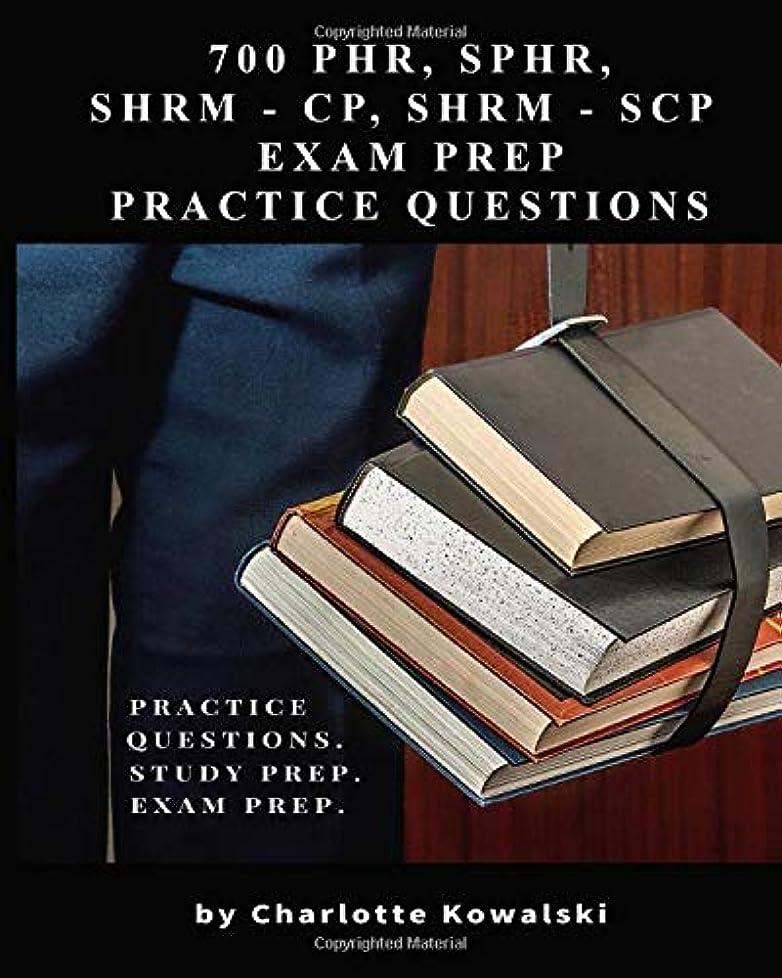 ビルダーおいしいサイドボード700 PHR, SPHR, SHRM-CP, SHRM-SCP Exam Prep Practice Questions: Practice Questions. Study Prep. Exam Prep