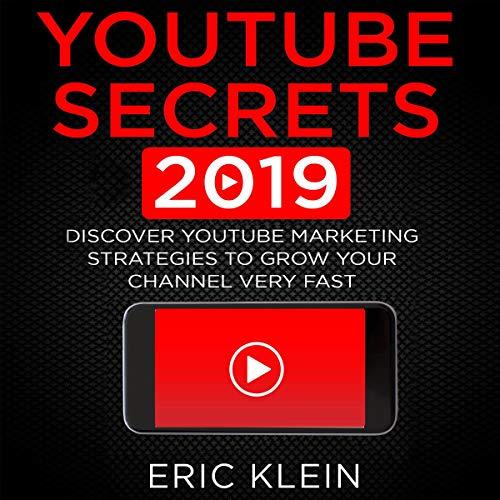 YouTube Secrets 2019 audiobook cover art
