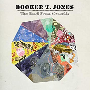 The Road From Memphis (Deluxe Edition)