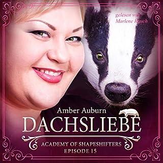 Dachsliebe     Academy of Shapeshifters 15              Autor:                                                                                                                                 Amber Auburn                               Sprecher:                                                                                                                                 Marlene Rauch                      Spieldauer: 1 Std. und 22 Min.     32 Bewertungen     Gesamt 4,9