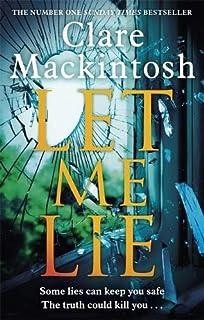 Let Me Lie: The Number One Sunday Times Bestseller