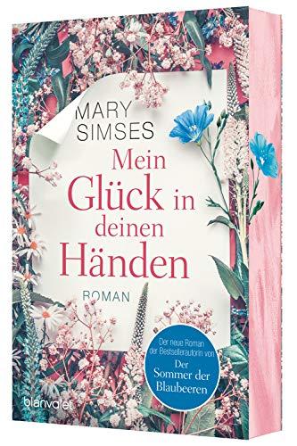Buchseite und Rezensionen zu 'Mein Glück in deinen Händen: Roman' von Mary Simses