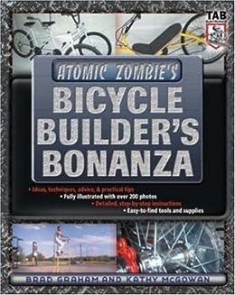 Atomic Zombie's Bicycle Builder's Bonanza by [Kathy McGowan, Brad Graham]