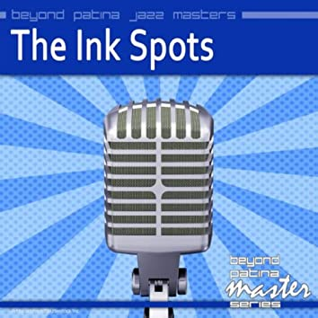 Beyond Patina Jazz Masters: The Ink Spots