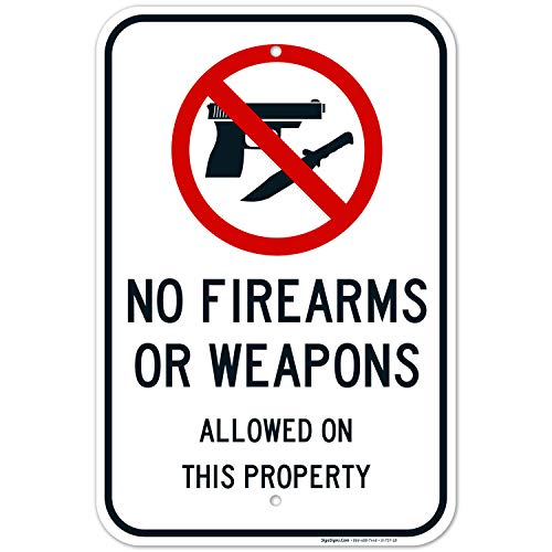 No Firearms Guns Or Weapons Allowed Sign, 12x18 Inches, Rust Free .063 Aluminum, Fade Resistant, Easy Mounting, Indoor/Outdoor Use, Made in USA by SIGO SIGNS