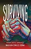 SURVIVING: Visual Poetry Anthology
