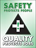 Accuform PST116 Safety Awareness Poster,'Safety Protects People - Quality Protects Jobs', 24' Length x 18' Width, Laminated Flexible Plastic