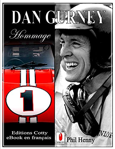 DAN GURNEY: Hommage (French Edition)