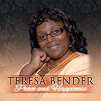 Peace & Happiness by Teresa Bender (2013-05-03)