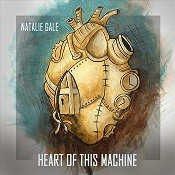 Heart of This Machine