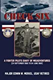 Check Six:A Fighter Pilot's Diary of Misadventures
