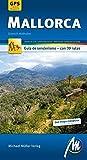 Mallorca guía de senderismo, con 39 rutas. Rutas de GPS cartografiadas. Michael Müller.
