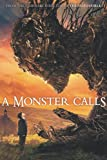A Monster Calls Notebook: - 6 x 9 inches with 110 pages