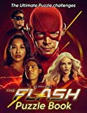 The Flash Puzzle Book: Meaningful Gifts For The Flash Lovers That Giving Lots Of Fun Games About The Flash