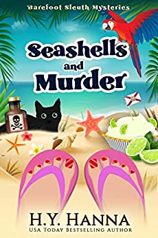 Seashells and Murder (Barefoot Sleuth Mysteries ~ Book 2) by [H.Y. Hanna]