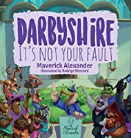 Darbyshire: It's Not Your Fault
