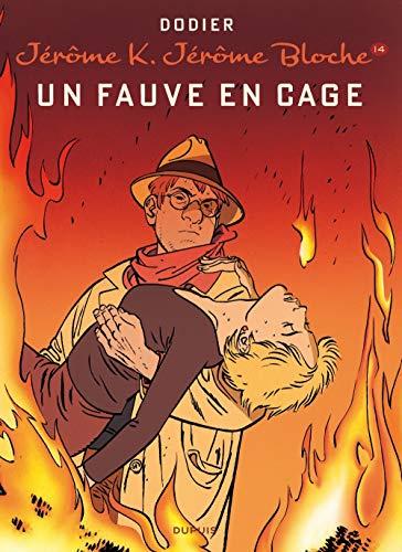 Jérôme K. Jérôme Bloche - tome 14 - UN FAUVE EN CAGE (réédition)