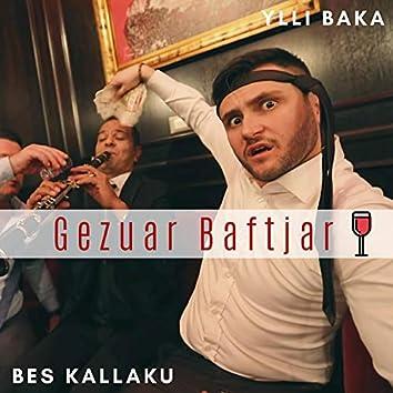 Gezuar Baftjar (feat. Ylli Baka)