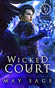Wicked Court (A Noblesse Oblige Duet Book 1)