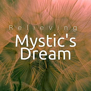 Mystic's Dream: Relieving, Sound Therapy, Restful Sleep, Relaxing Sleep Nature Sounds