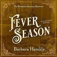Fever Season (Benjamin January Mysteries)