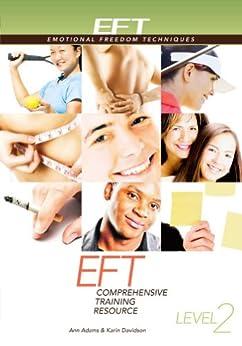 EFT Level 2 Comprehensive Training Resource by [Ann Adams, Karin Davidson]