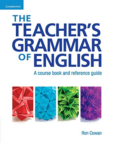 Compare Textbook Prices for The Teacher's Grammar of English with Answers: A Course Book and Reference Guide 1 Edition ISBN 9780521007559 by Cowan, Ron