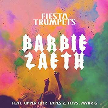 Fiesta Trumpets (feat. Upper Pop, Myrr G & Tapes & Toys)