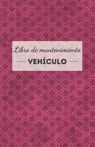 Libro de mantenimiento vehículo: universal, simple y práctico - formulario a rellenar...