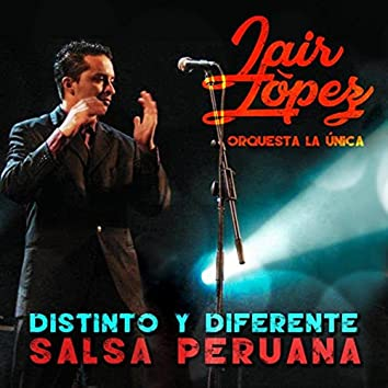 Distinto y Diferente. Salsa Peruana