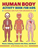 Human Body Activity Book for Kids: Hands-On...