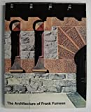The Architecture of Frank Furness. Catalogue of Selected Buildings. Checklist of the Architecture and Projects. Signed by the author.