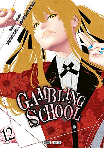 Gambling School Edition simple Tome 12