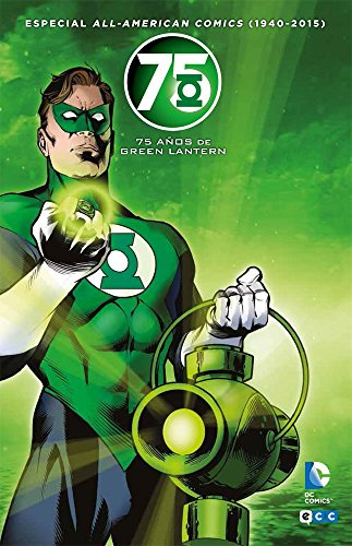 All american comics 1940-2015: 75 años Green Lantern