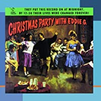 Christmas Party With Eddie G