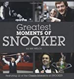 Greatest Moments of Snooker - Ian Welch