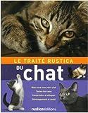 Le Traité Rustica du chat - Editions Rustica - 19/10/2006