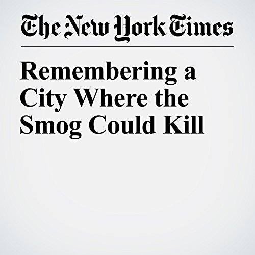 Remembering a City Where the Smog Could Kill copertina