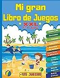 Mi Gran Libro de Juegos XXL +125 Juegos: Para niños de 5 a 7 años | Libro de actividades de lógica y reflexión |0 temáticas :Juegos de diferencias ... 4X4 Laberintos Sopas de letras Abecedario...