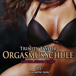 OrgasmusSchule. Erotik Audio Story Titelbild