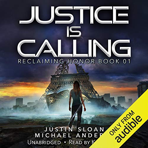 Justice Is Calling Audiobook By Justin Sloan, Michael Anderle cover art
