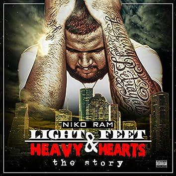 """""""Light Feet & Heavy Hearts"""" The Story"""