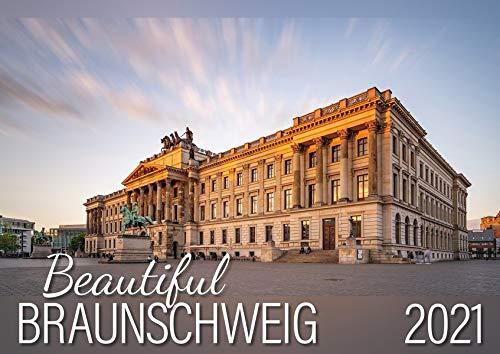 Beautiful Braunschweig 2021: Wandkalender DIN A 3