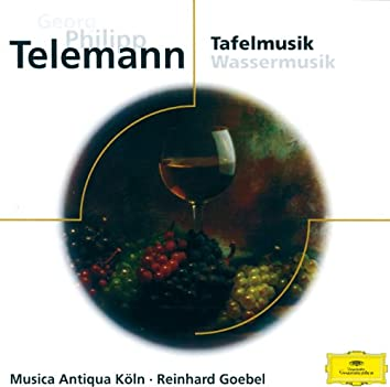 Telemann: Tafelmusik; Wassermusik