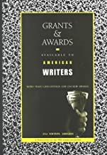 Grants and Awards Available to American Writers (Grants and Awards Available to American Writers, 21st ed) (2000-08-01)