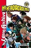 My Hero Academia. Official character book. Con Adesivi. Ultra archive (Vol. 1)...