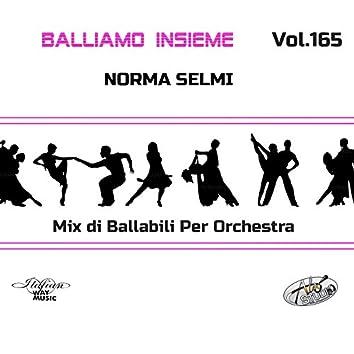 Balliamo Insieme Vol.165 (Mix di ballabili per orchestra)
