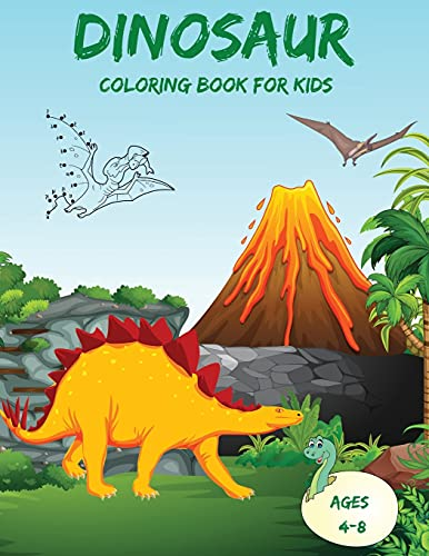 Dinosaur Dot to Dot Coloring Book for Kids Ages 4-8: Easy & Fun Connect the Dots Dinosaur Coloring Book for Kids Great Gift for Boys & Girls (Activity Book for Kids)