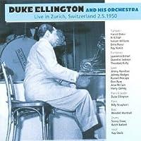 Live in Zurich Switzerland 2 5 1950 by Duke Ellington & His Orchestra (2008-02-12)